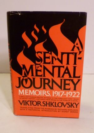 A Sentimental Journey: Memoirs, 1917-1922. Richard Sheldon