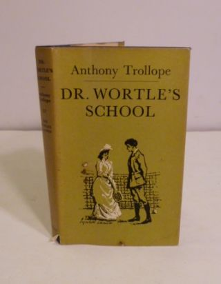 Dr. Wortle's School. Anthony Trllope