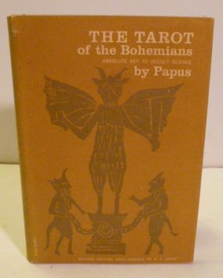 The Tarot Of The Bohemians. Papus