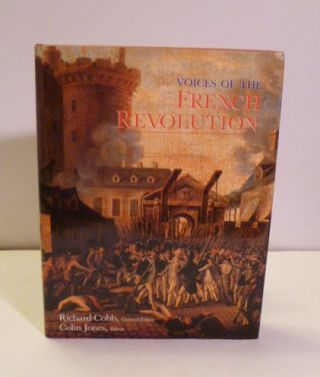 Voices Of The French Revolution. Richard Cobb, Colin Jones