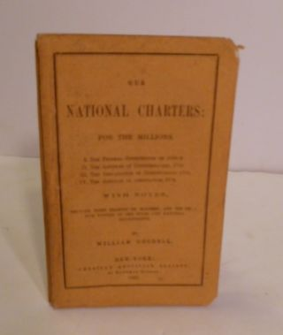 Our National Characters: For The Millions. 1.) The Federal Constitution of 1788-9. II. The...