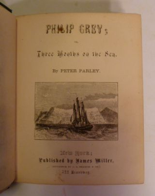 Philip Grey Or Three Months On The Sea. A Voyage to India