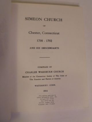 Simeon Church of Chester, Connecticut 1708-1792 and His Descendants