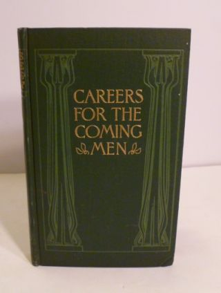 Careers For The Coming Men. WhiteLaw Reid.