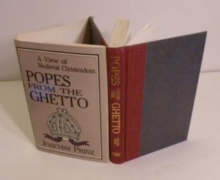 Popes From The Ghetto; A View Of Medieval Christendom