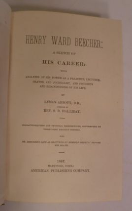 Henry Ward Beecher: A Sketch Of His Career