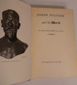 Joseph Pulitzer and His World