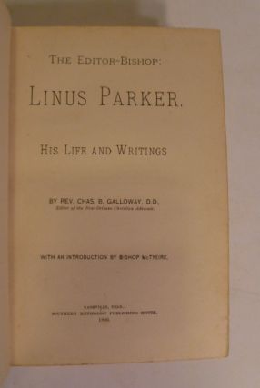 The Editor-Bishop Linus Parker; His lIfe And Writings
