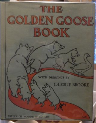 The Golden Goose Book Being The Stories Of The Golden Goose, The Three Bears, The 3 Little Pigs...