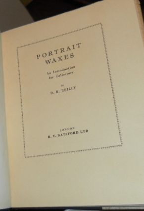 Portrait Waxes. An Introduction for Collectors.