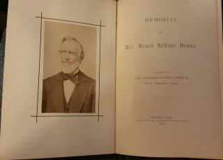 Memorial of Rev. Myron Newton Morris. Published By The Congregational Church, West Hartford,...