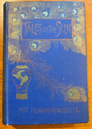 Tales Of The Sun Or Folklore Of Southern India. Mrs. Howard Kingscote, Pandit Natesa Sastri