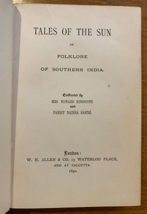 Tales Of The Sun Or Folklore Of Southern India.