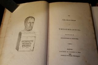 The Characters of Theophrastus; Illustrated By Physionomical Sketches. Theophrastus