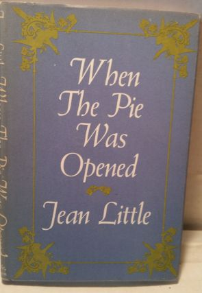 When The Pie Was Opened. Jean Little