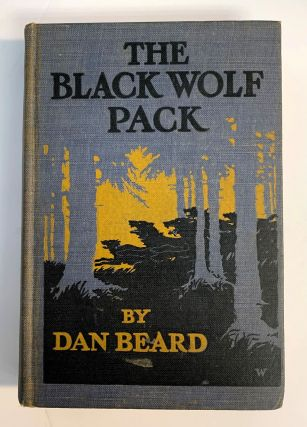 The Black Wolf Pack. Dan Beard