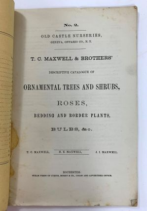 T. C. Maxwell & Brothers' Descriptive Catalogue Of Ornamental Trees And Shrubs, Roses, Bedding And Border Plants, Bulbs, &c.