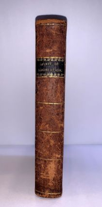 Essays On The Spirit of Legislation, In The Encouragement Of Agriculture, Population, Manufactures, and Commerce....