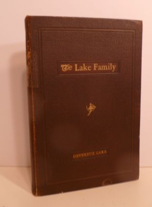 A Personal Narrative Of Some Branches Of The Lake Family In America. DEVEREUX LAKE