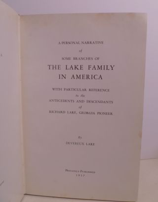 A Personal Narrative Of Some Branches Of The Lake Family In America....