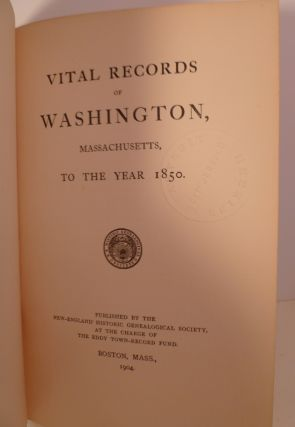 Vital Records of Washington, Massachusetts to the Year 1850