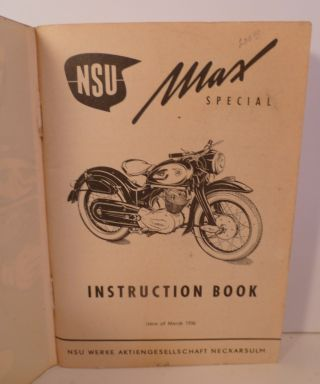NSU Max Special Instruction Book. Issue of 1956