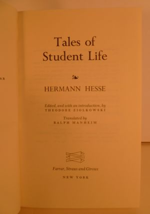 Tales Of Student Life. Edited, and with and introduction, By Theodore Ziolkowski. Translated By Ralph Manheim