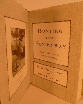 Hunting With Hemingway, Based on the Stories of Leicester Hemingway
