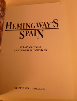 Hemingway's Spain. Photographs By Loomis Dean