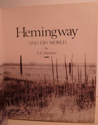 Hemingway And His World