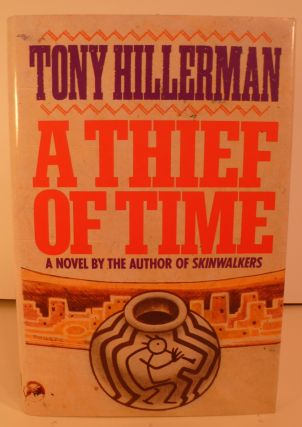 A Thief of Time. A Novel. Tony Hillerman.