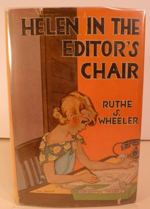 Helen in the Editor's Chair. Ruthe S. Wheeler.