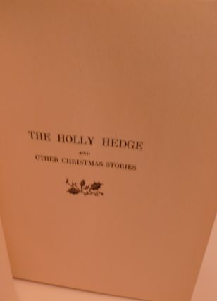 The Holly Hedge and Other Christmas Stories