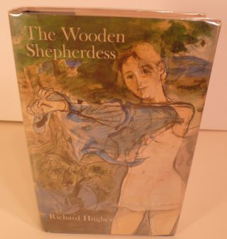 The Wooden Shepherdess. The Human Predicament Volume Two. Richard Hughes.