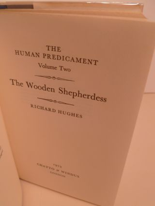 The Wooden Shepherdess. The Human Predicament Volume Two