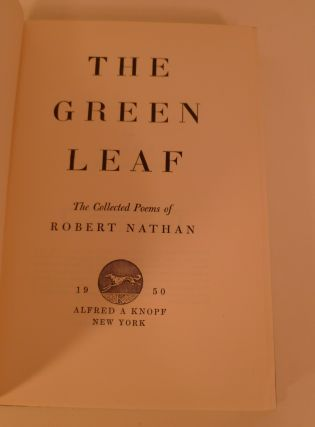 The Green Leaf. The Collected Poems of Robert Nathan