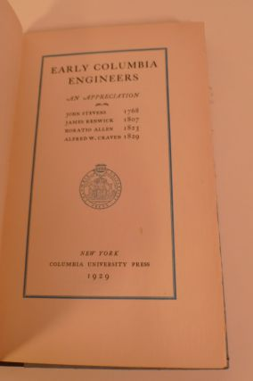 Early Columbia Engineers. An Appreciation ....