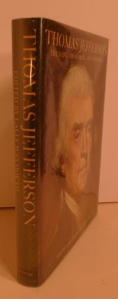 Thomas Jefferson the Man, His World, His Influence
