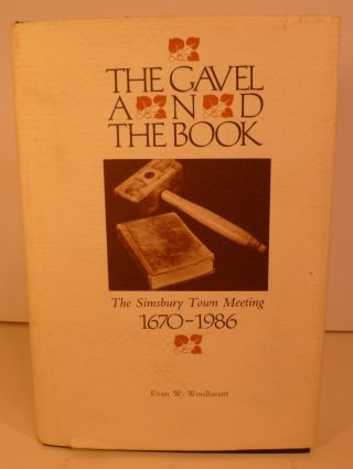 The Gavel and the Book. Evan W. Woollacott