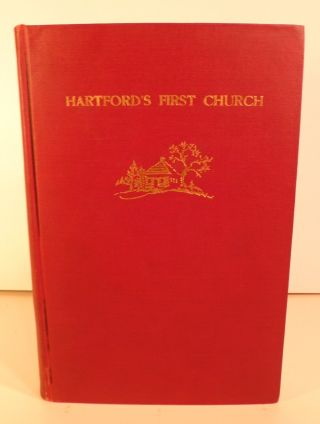 Hartford's First Church. Henry Augustus Perkins