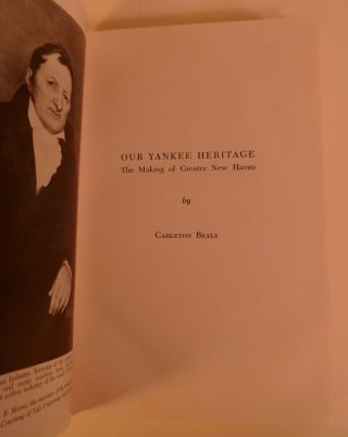 Our Yankee Heritage. The Making of Greater New Haven