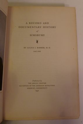 A Record and Documentary History of Simsbury