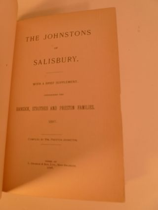The Johnstons of Salisbury. With a Brief Supplement