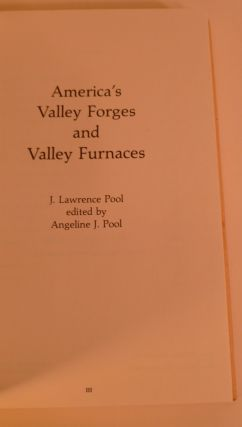 America's Valley Forges and Valley Furnaces