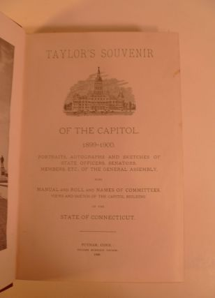 Taylor's Souvenir of the Capitol 1899-1900. Portraits, Autographs & Sketches of State Officers, Senators, Members Etc.,of the General Assembly.