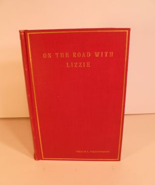 On the Road with Lizzie. Frank L. Wentworth