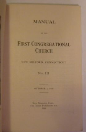 Manual of the First Congregational Church, New Milford , Connecticut. No III