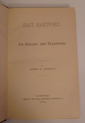 East Hartford Its History and Traditions