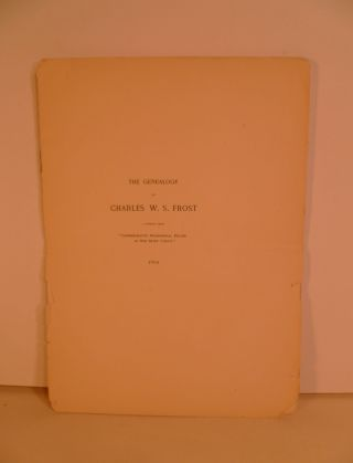 The Genealogy of Charles W. S. Frost