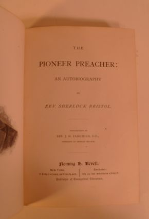 The Pioneeer Preacher: An Autobiography